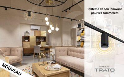 Nouveauté TRATO : Système de son innovant pour le retail